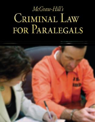 McGraw Hill's Criminal Law for Paralegals By Schaffer, Lisa/ Wietecki, Andrew