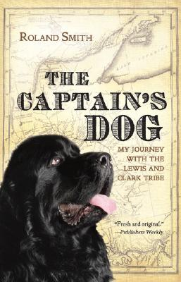 The Captain's Dog By Smith, Roland