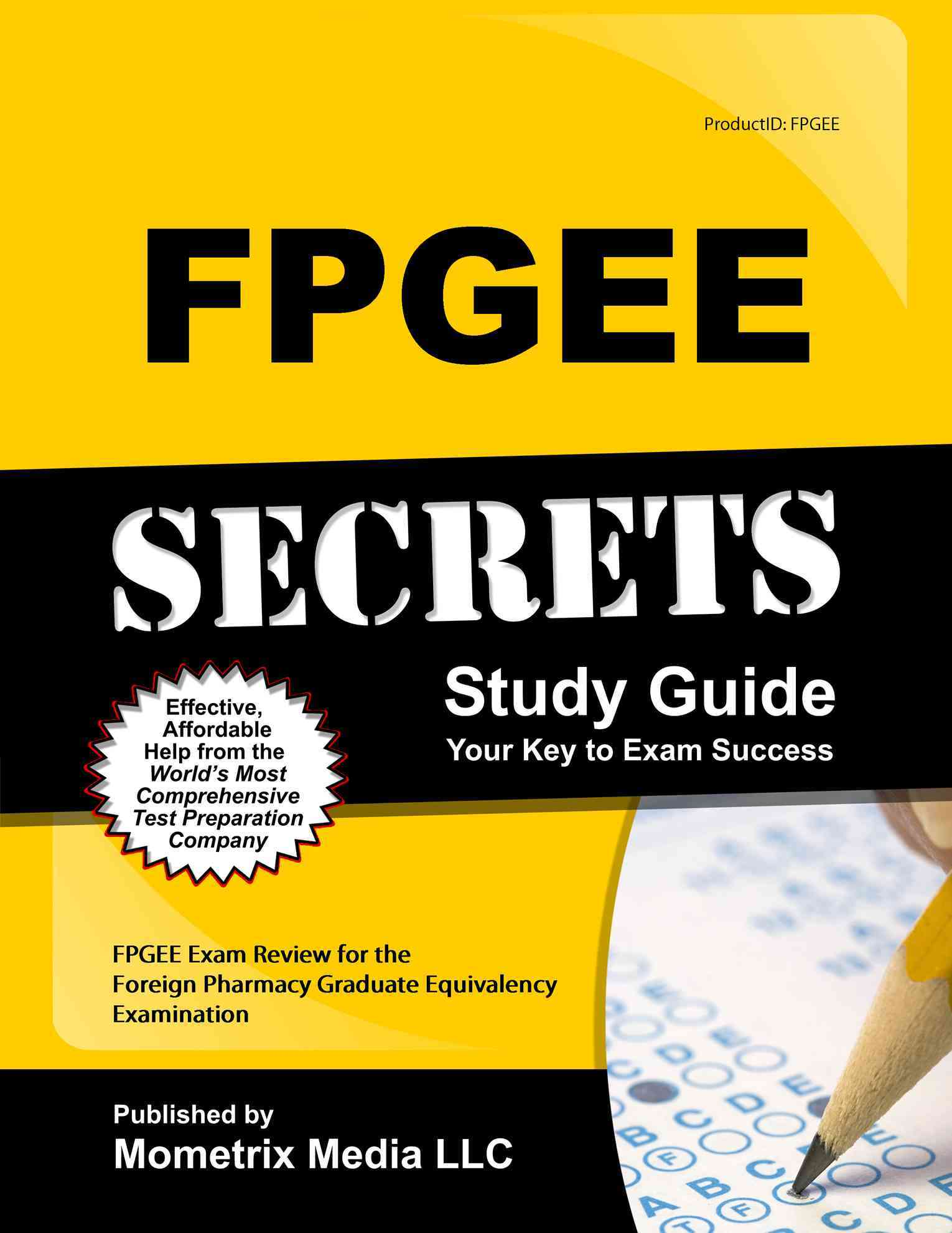 Fpgee Secrets Study Guide By Fpgee Exam Secrets (EDT)